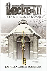 Locke & Key Vol. 4: Keys To the Kingdom (Locke & Key Volume) Kindle Edition