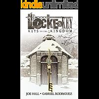 Locke & Key Vol. 4: Keys To the Kingdom (Locke & Key Volume) book cover