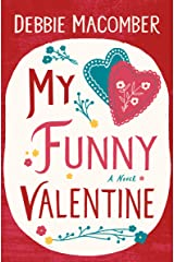 My Funny Valentine (Debbie Macomber Classics) Kindle Edition