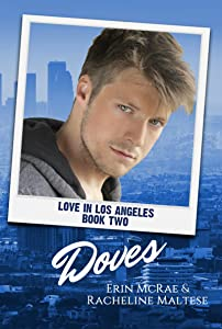 Doves: Love in Los Angeles Book 2