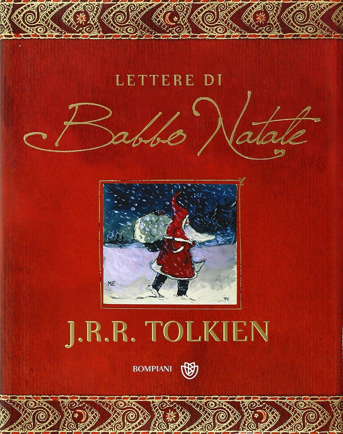 Le Lettere Di Babbo Natale.Amazon It Le Lettere Di Babbo Natale John R R Tolkien B