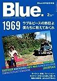 Blue. (ブルー) 2018年2月号 Vol.69