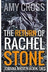The Return of Rachel Stone Kindle Edition