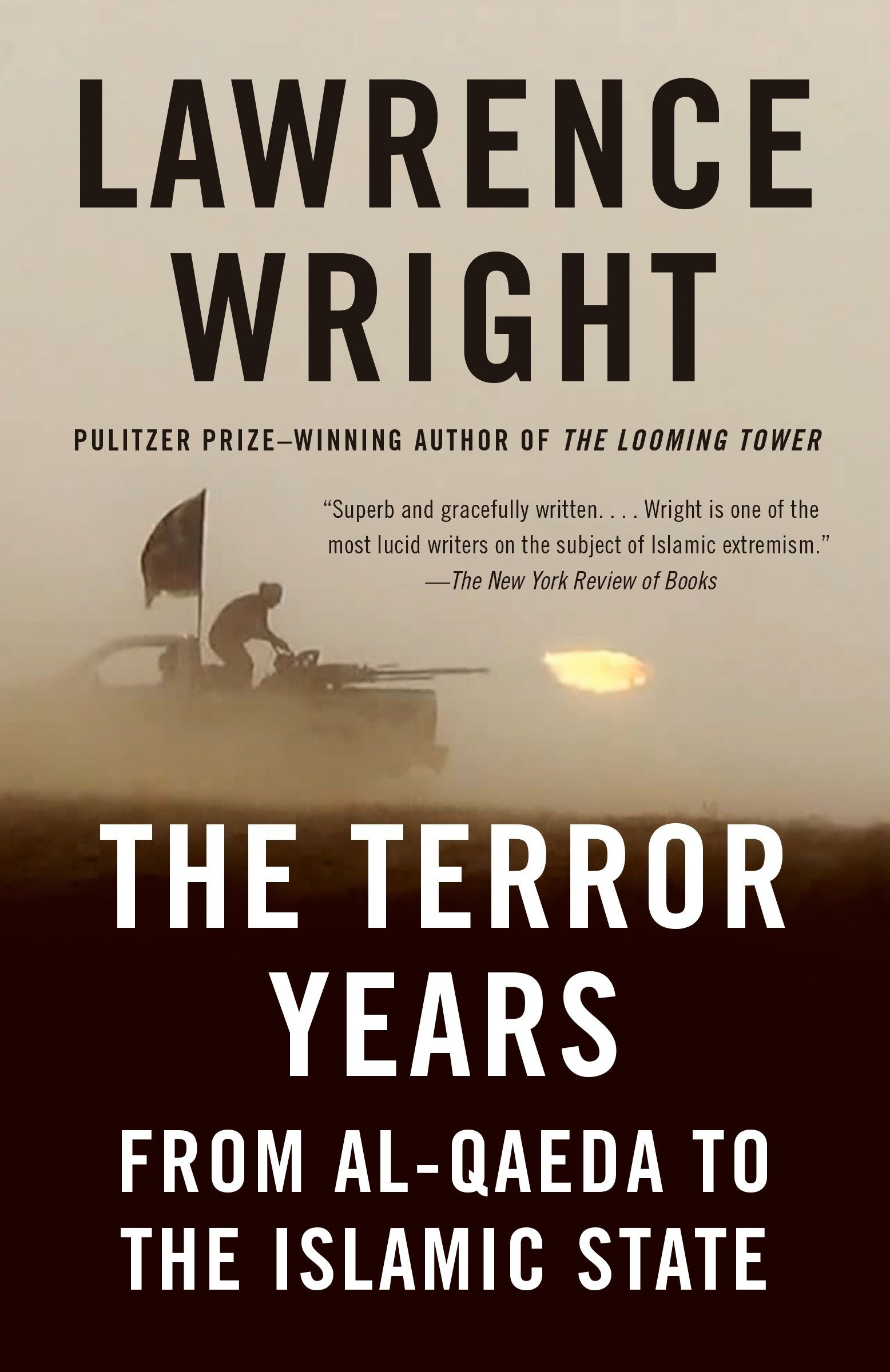 The Terror Years From Alqaeda To The Islamic State Lawrence  The Terror Years From Alqaeda To The Islamic State Lawrence Wright   Amazoncom Books Essay Reflection Paper Examples also Persuasive Essay Example High School  Essays And Term Papers
