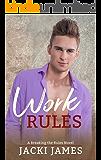 Work Rules: A Breaking the Rules Novel