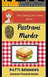 Pastrami Murder (The Darling Deli Series Book 1)
