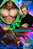 Edge Of Tomorrow (Eternal Flames Maddox Book 6)