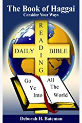 The Book of Haggai: Consider Your Ways (Daily Bible Reading Series 25) Kindle Edition