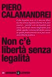 Non c'è libertà senza legalità (Anticorpi)