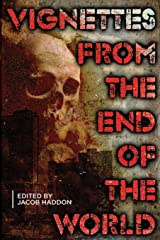 Vignettes from the End of the World (QuickLII) (Volume 2) Paperback