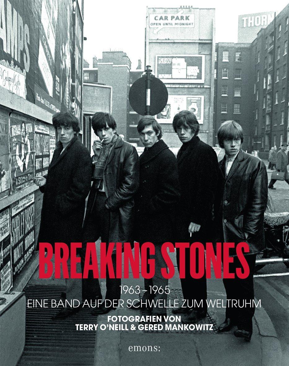 Breaking Stones 1963-1965: Eine Band auf der Schwelle zum Weltruhm