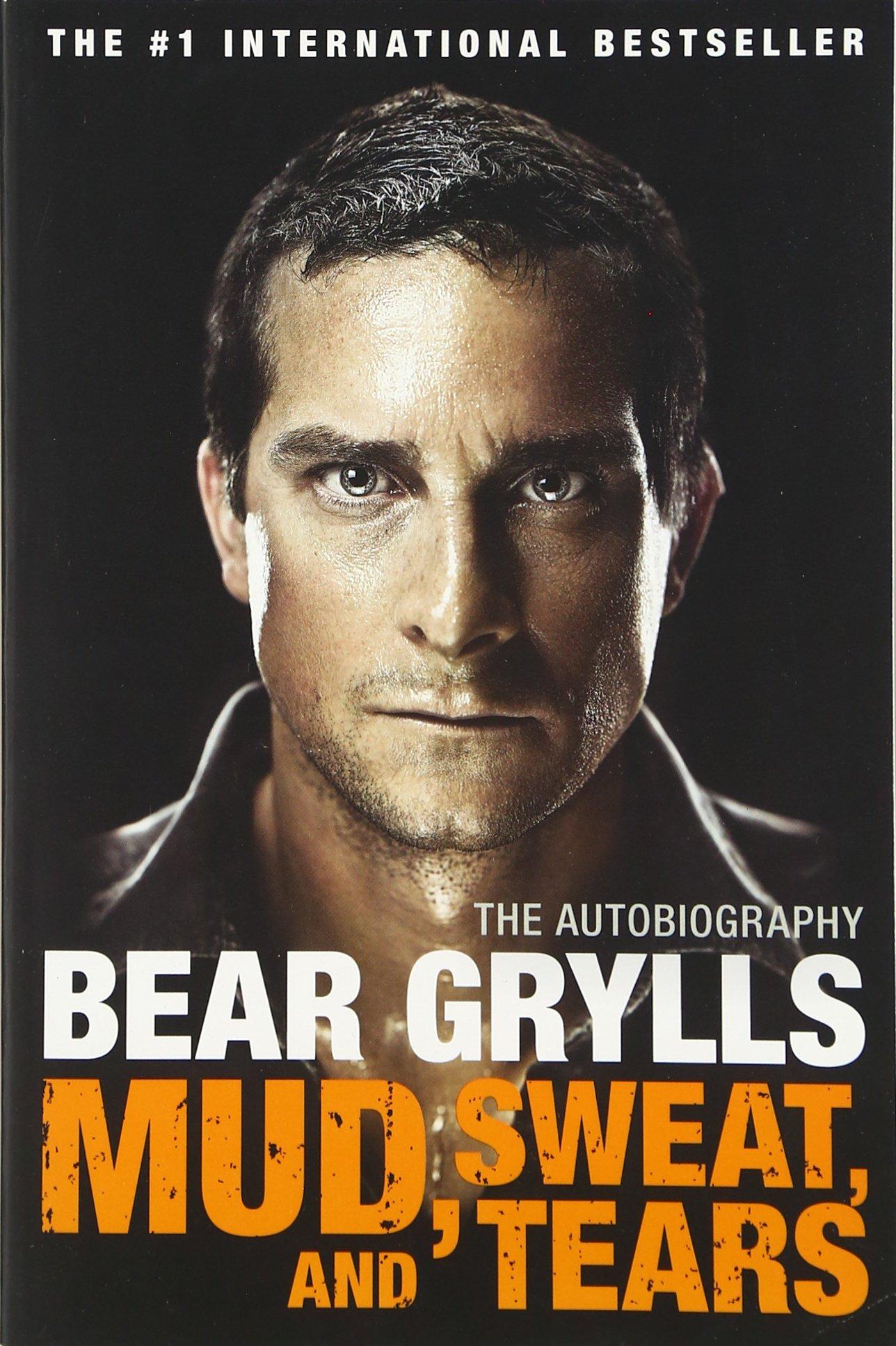 Mud, Sweat, And Tears: The Autobiography: Bear Grylls: 9780062124135:  Amazon: Books