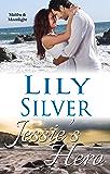Jessie's Hero (Malibu &  Moonlight Book 1)