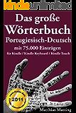 Das große Wörterbuch Portugiesisch-Deutsch mit 75.000 Einträgen (Große Wörterbücher 8)