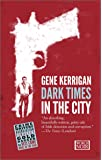 Dark Times in the City (World Noir)