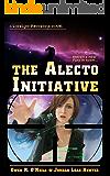 The Alecto Initiative (Loralynn Kennakris Book 1)