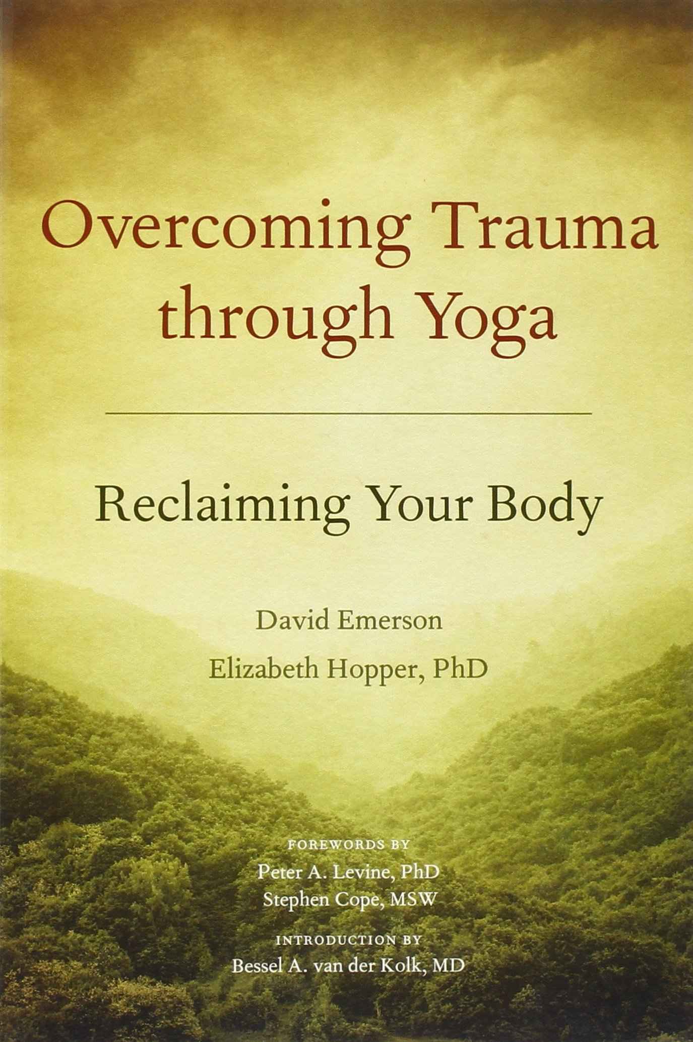 Overcoming Trauma through Yoga Reclaiming