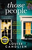 Those People: From the bestselling author of OUR HOUSE