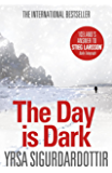 The Day is Dark: Thora Gudmundsdottir Book 4 (Thóra Gudmundsdóttir Crime Series) (English Edition)