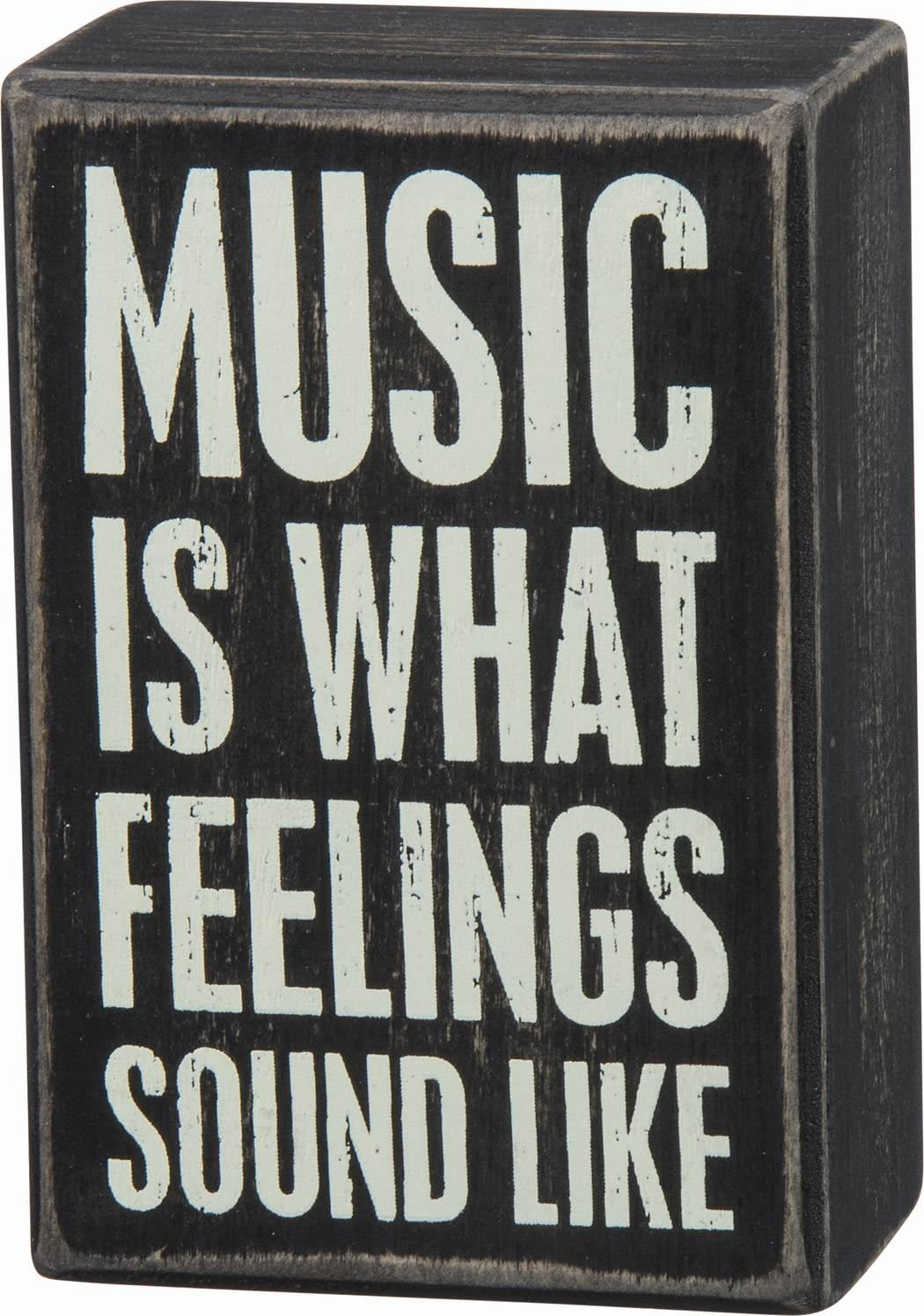 "Primitives By Kathy Black Dist. Box Sign -"" Music Is What Feelings Sound Like"""