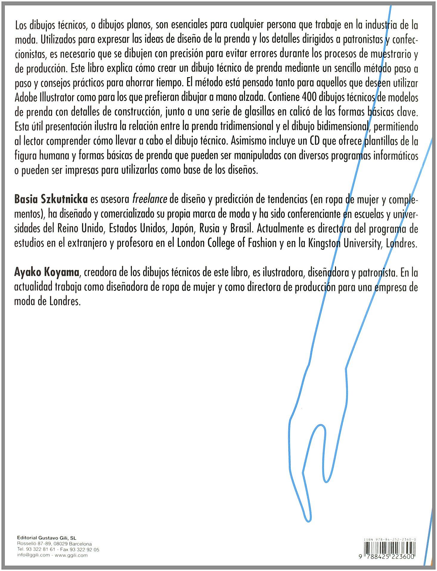 El dibujo técnico de moda paso a paso Gg Moda gustavo Gili: Amazon.es: Basia Szkutnicka, Ayako Koyama: Libros