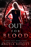 Out for Blood (Blood Vice Book 8)