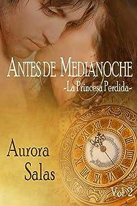 Antes de Medianoche-La princesa perdida (Saga dioses temporales nº 1) (Spanish