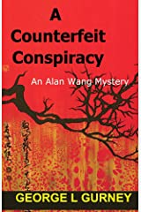 A Counterfeit Conspiracy: An Alan Wang Mystery Kindle Edition