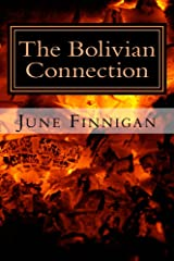 The Bolivian Connection: The Continuing Advantures of Joanna Wilde (The Continuing Adventures of Joanna Wilde Book 2) Kindle Edition