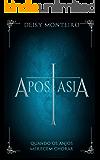 APOSTASIA: Quando os anjos merecem chorar