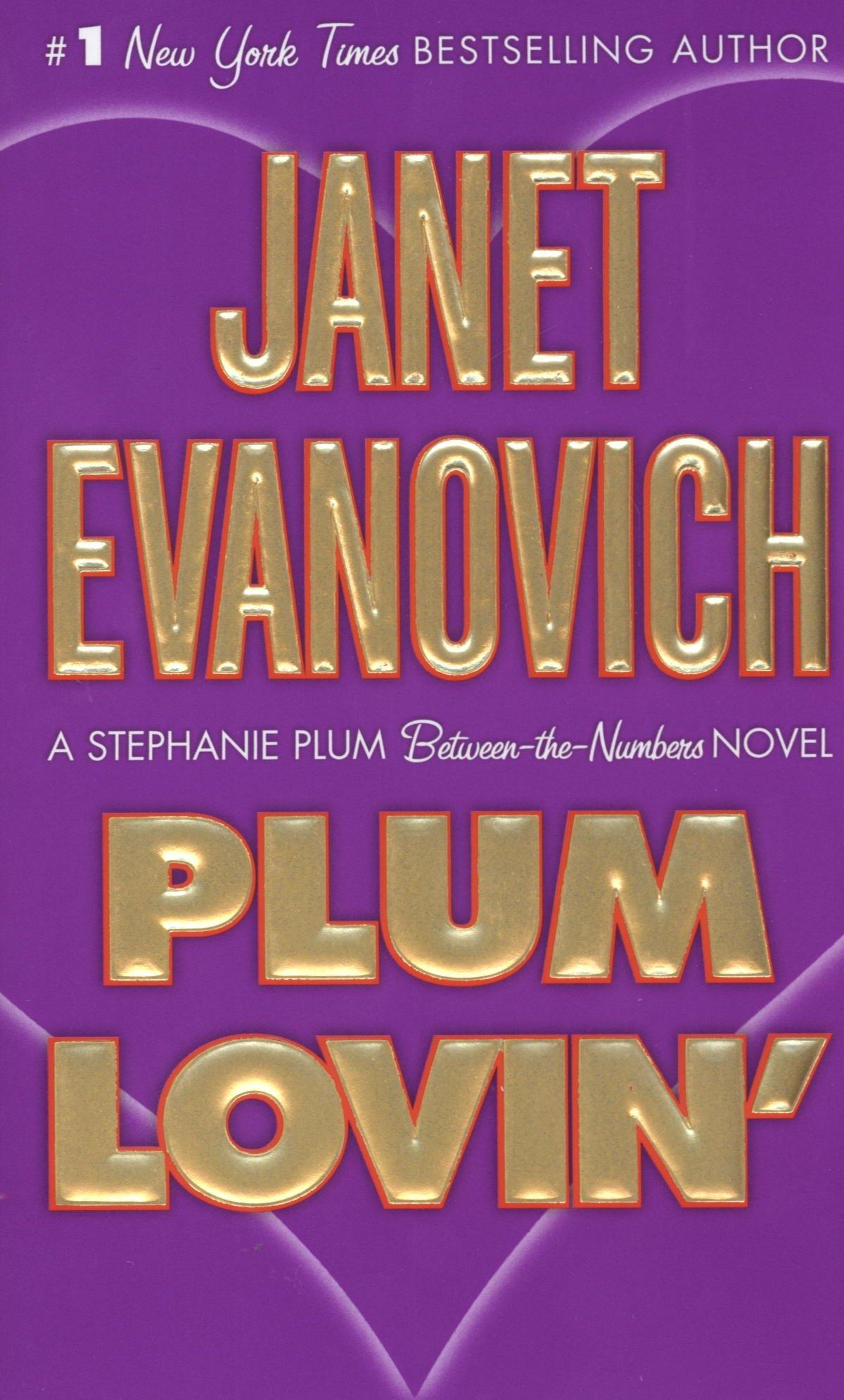 Plum Lovin': A Stephanie Plum Between The Numbers Novel: Janet Evanovich:  9780312985363: Amazon: Books