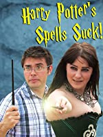 Harry Potter's Spells Suck!