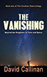 The Vanishing (The Creation Game Book 1)