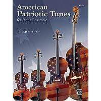 American Patriotic Tunes for String Ensemble: Violin