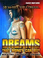 Dreams That Money Can Buy: Classic Award-Winning Avant-Garde Movie