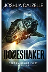 Boneshaker (Terran Scout Fleet Book 2) Kindle Edition