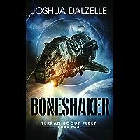Boneshaker: Terran Scout Fleet, Book 2 (English Edition)