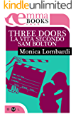 Three doors - La vita secondo Sam Bolton