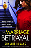 The Marriage Betrayal: A totally gripping and heart-stopping psychological thriller full of twists (English Edition)