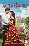 To Bed the Bride: An All for Love Novel (All for Love Trilogy Book 3)