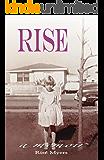Rise: A Memoir