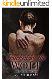Touched by the wolf (Dark Blood Series Book 1)