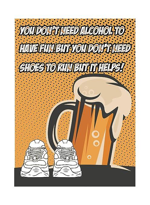 You don t Need Alcohol a divertirse pero no necesita zapatos para ...