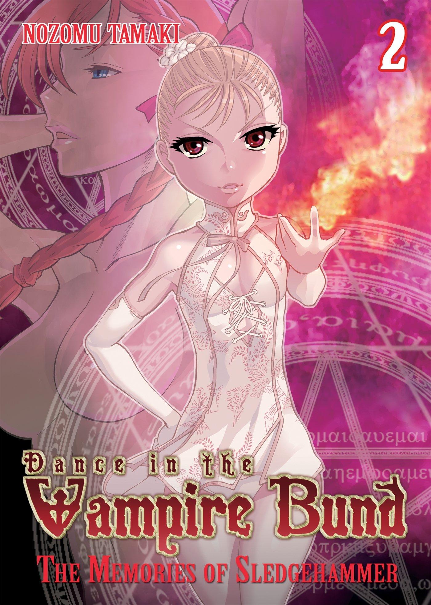Dance in the Vampire Bund  The Memories of Sledge Hammer Vol. 2  Nozomu  Tamaki  9781626920200  Amazon.com  Books fee687fa02