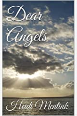 Dear Angels Kindle Edition