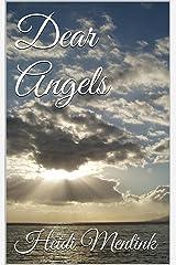 Dear Angels Kindle Edition