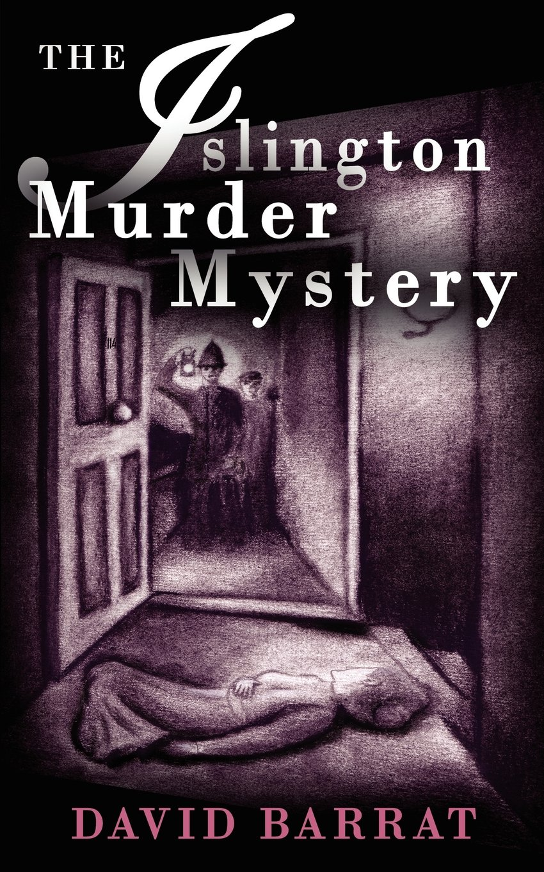 Read Online The Islington Murder Mystery PDF