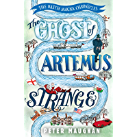 The Ghost of Artemus Strange (The Batch Magna Chronicles Book 5)