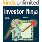 Investor Ninja: A Children's Book About Investing (Ninja Life Hacks 52)