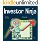 Investor Ninja: A Children's Book About Investing (Ninja Life Hacks 52)